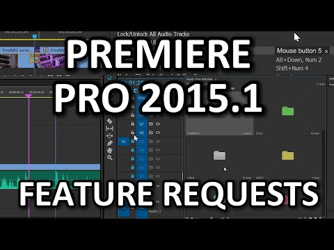 Premiere Pro 2015.1 Feature requests