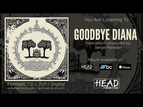 Goodbye Diana - Goodbye Diana [Full Album] - 2015