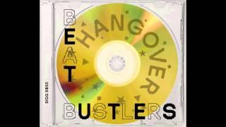 Beatbustlers - Slow Me Down
