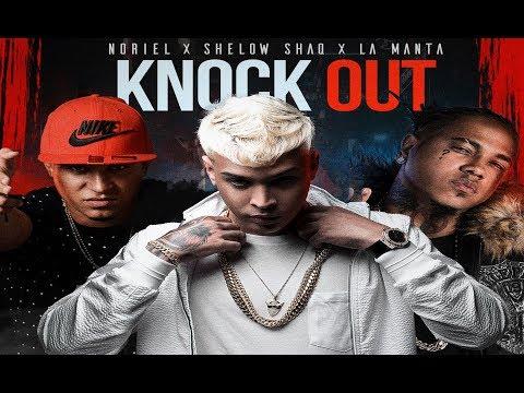 Shelow Shaq, Noriel, La Manta - Knock Out