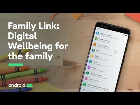 Family Link: Digital Wellbeing for the family