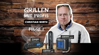 Grillthermometer - Anwenderbericht - Christian Wirth - Folge 1