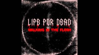 Life For Dead - Walking in the Flesh (Equitant Remix V2)