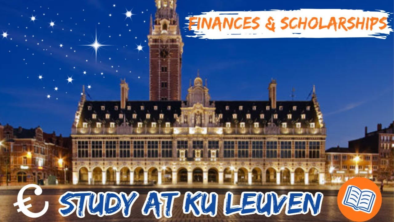 How To Study Debt Free At Ku Leuven In Belgium Ku Leuven Reduced Tuition Scholarships More Youtube