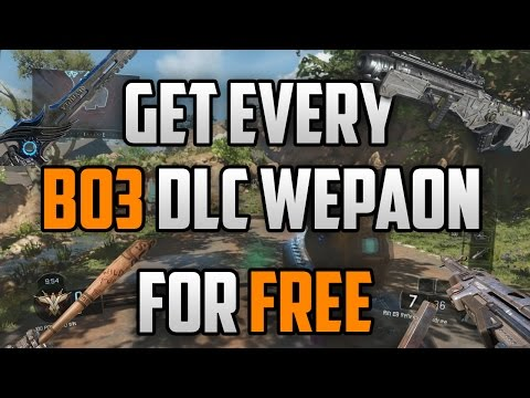 HOW TO GET ALL BO3 DLC WEAPONS FOR FREE - NO CLICKBAIT 100% LEGIT