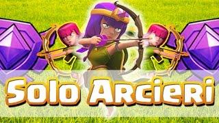 Solo Arcieri in Lega CRISTALLO! - Clash of Clans ITA