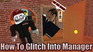 How TO GLITCH In The Manager's Office! Roblox Work At A Pizza Place