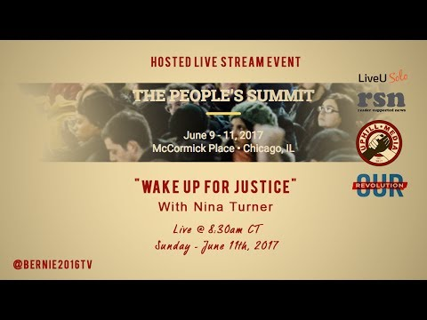 Wake Up for Justice - Nina Turner, Our Revolution - The People's Summit 2017