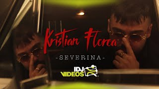 KRISTIAN FLOREA - SEVERINA (OFFICIAL VIDEO)