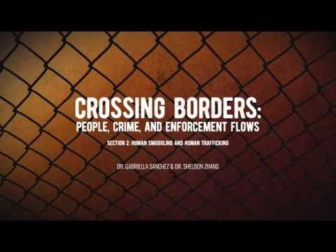 Section II: Human Smuggling and Human Trafficking