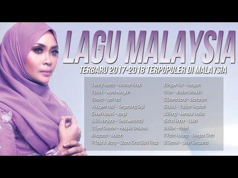 Top 18 Lagu Baru 2017-2018 Melayu[Malaysia Terbaik] Terbaru Populer Hits