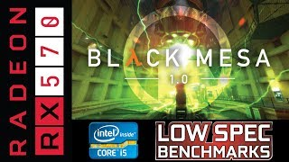 Black Mesa 1.0 on RX 570 | i5-3570K Benchmark and some gameplay