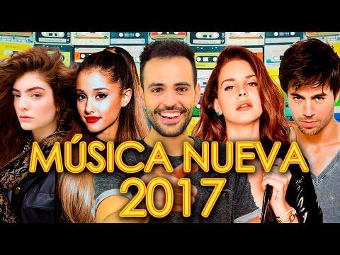 CANCIONES 2017 NUEVAS - POP ROCK ELECTRÓNICA - LO MÁS NUEVO EN INGLÉS Y ESPAÑOL - WOW QUÉ PASA MARZO