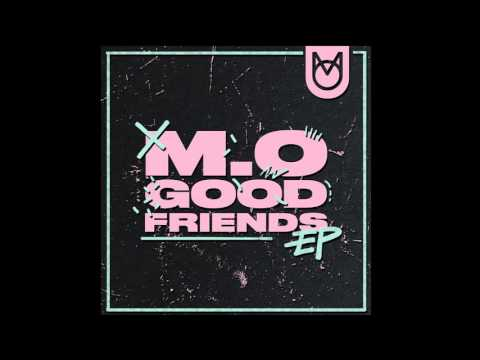 M.O - Good Friends (Full EP)