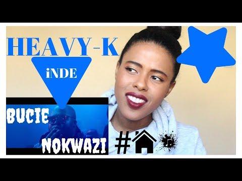 🇿🇦HEAVY-K feat. Bucie & Nokwazi - iNDE   REACTION