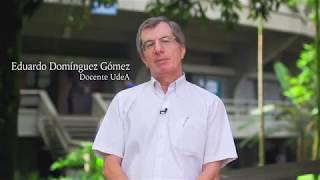 UdeA - ¿Qué significa para usted, ser profesor de la UdeA? Eduardo Domínguez