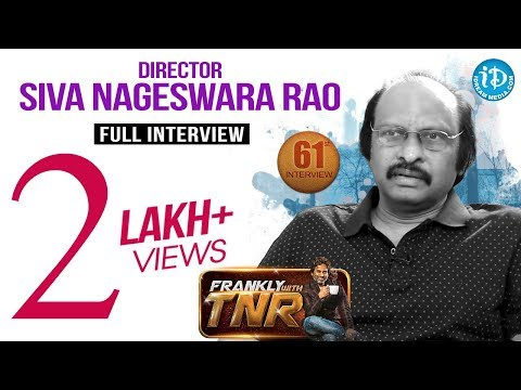 Director Siva Nageswara Rao Exclusive Interview || Frankly With TNR #61 || Talking Movies || #382