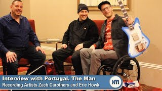 Interview with 'Portugal. The Man's' Eric Howk and Zach Carothers