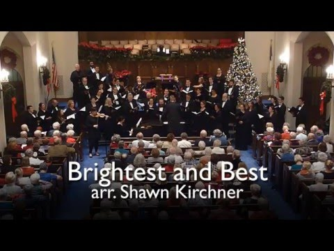 Brightest and Best (arr. Shawn Kirchner)