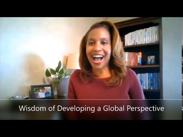 The wisdom of developing a global perspective (1 of 3)