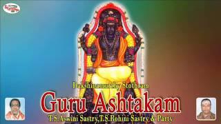 Dakshinamurthy Stothram||Guru Ashtakam