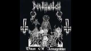 DEATHWITCH - Dawn Of Armageddon (full album + demo) HD
