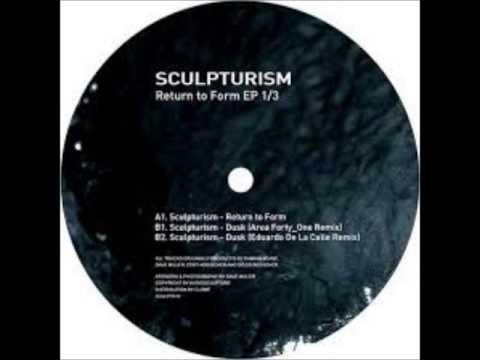Sculpturism - Dusk (Eduardo De La Calle Remix)