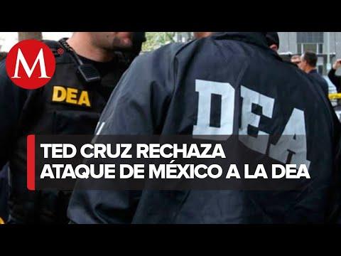 Debe quedarle claro a México que atacar a la DEA es inaceptable: Ted Cruz