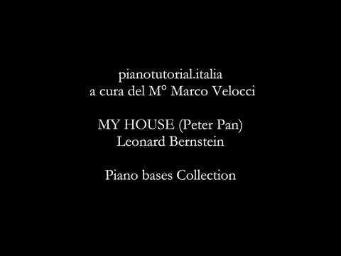 MY HOUSE (Peter Pan) - Backing track - Leonard Bernstein - Piano bases Collection