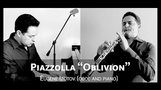 "Eugene Izotov plays ""Oblivion"" by Astor Piazzolla"