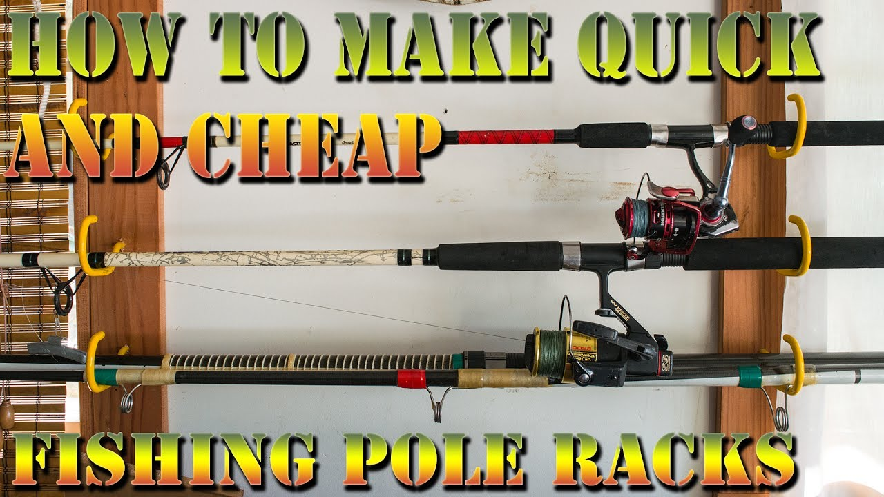 The 10 And 10 Minute Fishing Fishing Pole Rack How To Make Cheap And Quick Fishing Rod Rack Youtube