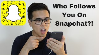 Snapchat Followers: How To Find Out Who Follows You Back