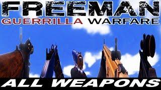 FREEMAN GUERRILLA WARFARE - ALL WEAPONS
