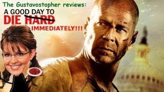 A Good Day to Die Immediately - The Gustavostopher Reviews Die Hard 5