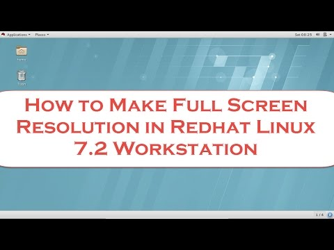 How to Make Full Screen Resolution in Redhat Linux 7 2 Workstation