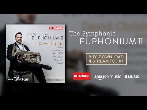 David Childs | Symphonic Euphonium II