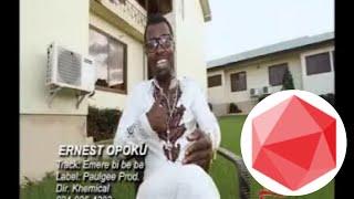 Ernest Opoku Ft. Evang. Akwasi Nyarko - Emere Bi Be Ba (Official Video)