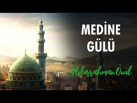 Medine Gülü - Bilal Göregen Ft. Abdurrahman Önül | İlahiler