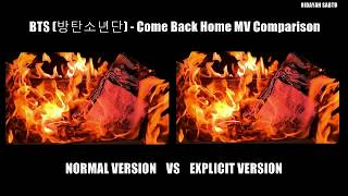 BTS (방탄소년단) - Come Back Home MV Comparison [Normal VS Explicit Version] Resimi