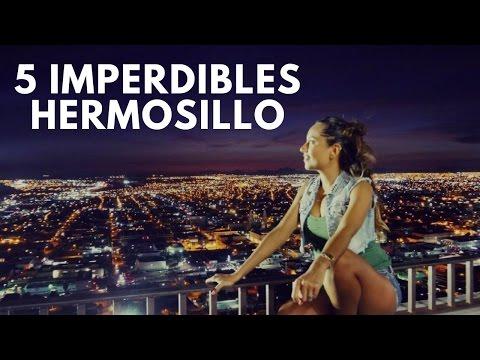 5 IMPERDIBLES DE HERMOSILLO | MARIEL DE VIAJE