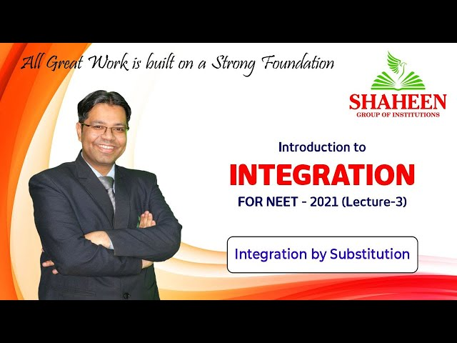 Integration for Beginners I Lecture 3 I Foundation classes for NEET-2021 by Mr. Sabat Anwar I