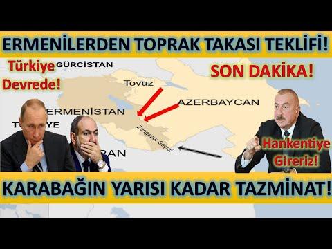 Son Dakika! Ermenistandan Toprak Takası Teklifi! Azerbaycan Karabağın Yarısı Kadar Tazminat Alacak!