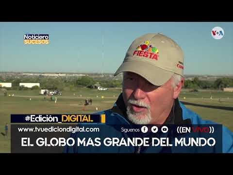 El globo mas grande del mundo ademas Venezuela con problemas en salud
