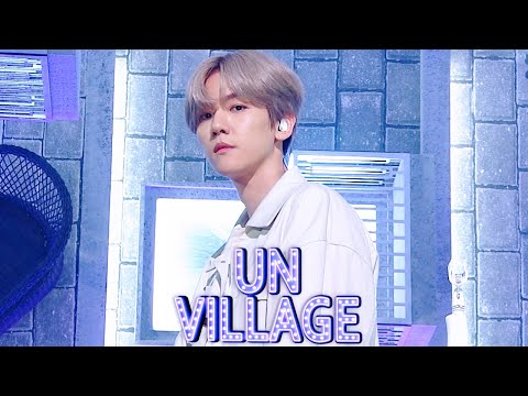 Baek Hyun - UN Village [SBS Inkigayo Ep 1010]