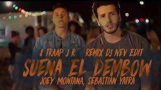 Suena El Dembow Joey Montana Ft Sebastian Yatra Remix 2017.mp3