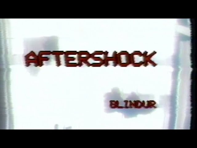 Blindur - Aftershock (Video ufficiale)