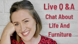 Live Q&A Get To Know Me And Chat About Furniture Flipping