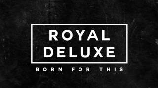 Royal Deluxe How We Do It 24 HOURS TO LIVE Official Trailer Music