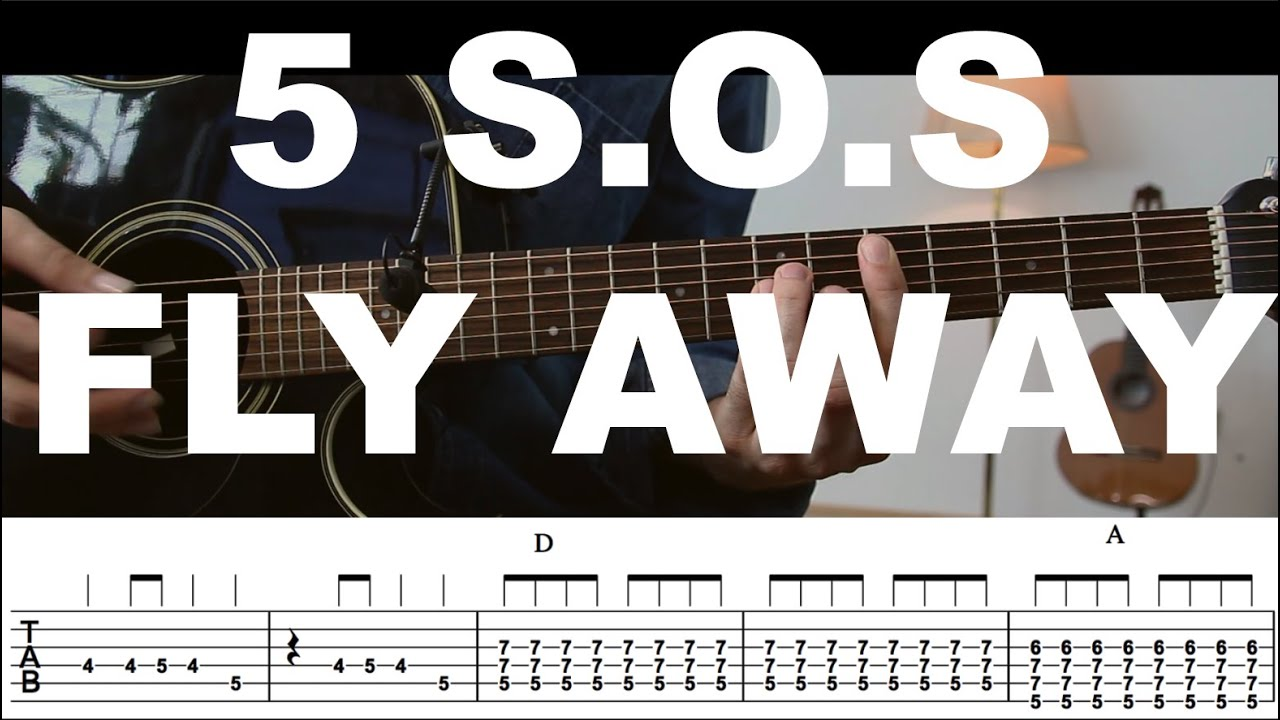 Fly Away - 5 Seconds Of Summer Guitar Tutorial /Guitar Lesson/ COVER With  TAB / Chords
