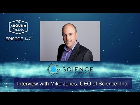 Fintech Podcast - Episode 147 - Interview with Mike Jones CEO of Science Inc